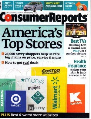 Consumer Reports March 2012 America's Top Stores; Health Insurance; Latest Laptops; Toyota Prius V