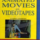 Make Your Own Animated Movies and Videotapes by Yvonne Andersen (Hardcover, 1991)
