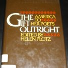 The Gift Outright: America to Her Poets (1977, Book)