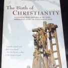 The Birth of Christianity by John D. Crossan (1999, Paperback)