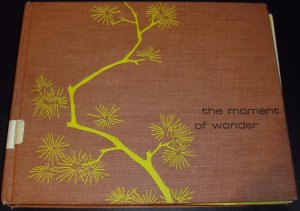 Moment of Wonder a Collection of Chinese and Japanese by Richard Lewis (1946, Hardcover)
