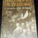 Philosophy of History: An Introduction by W.H. Walsh (Paperback 1960