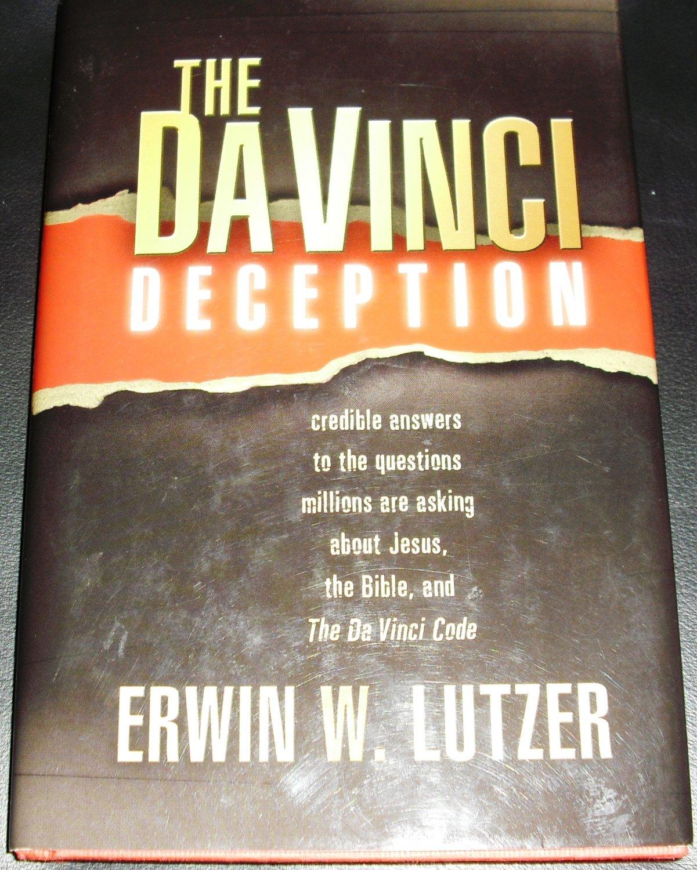 The Da vinci Deception by Erwin W. Lutzer (2004, Hardcover)