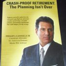 Crash-Proof Retirement: The Planning Isn't Over by Phillip J. Cannella III (Paperback 2009)