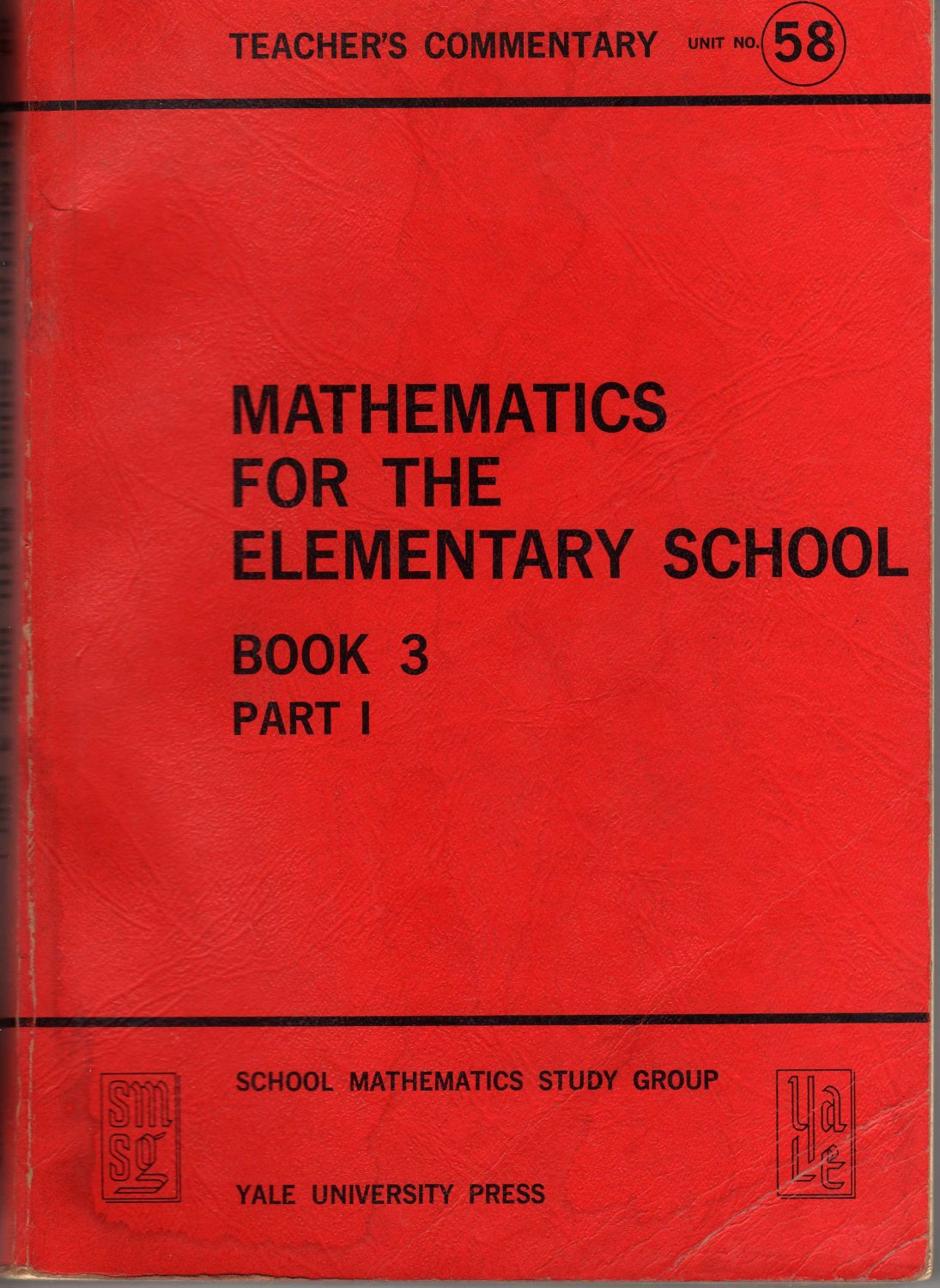 Mathematics for the Elementary School, Book 3 Part 1 Unit No. 58 (Paperback 1965)