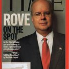 TIME Magazine July 25, 2005 (Rove on the Spot)