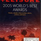 Travel + Leisure (August 2005) World's Best Awards (Paperback)