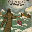 The Little Boat That Almost Sank: How Jesus Stopped the Storm by Mary Warren (Paperback 1965)