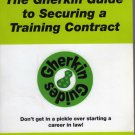 The Gherkin Guide to Securing a Training Contract 2007/2008 (2007 Perfect Paperback)