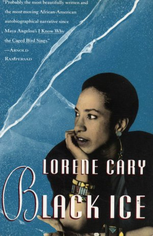 Black Ice by Lorene Cary (Paperback, 1992)