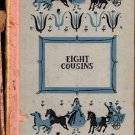 Eight Cousins Or the Aunt-Hill by Louisa May Alcott and Illus. by Ruth Ives (1958)