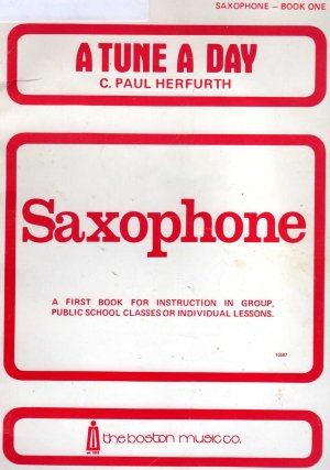 A Tune a day for Saxophone, Book 1 by C Paul Herfurth (paperback 1968)