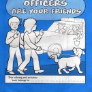 Police Officers Are Your Friends- Houston Police Department (papberback 1986)