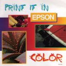 Print It In Epson Color (Paperback 1996)