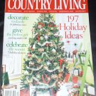 COUNTRY LIVING Magazine HOLIDAY ISSUE DECEMBER 2005!