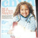 Child Magazine November 2003 - Be A Better Parent!