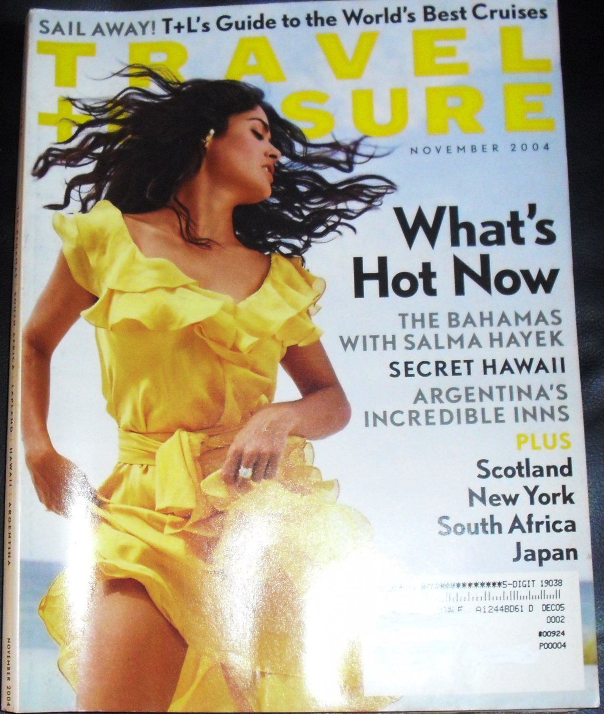 Travel + Leisure Magazine November 2004