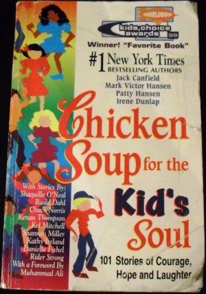 Chicken Soup for the Kid&#039;s Soul by Mark Victor Hansen and Irene Dunlap (1998, Paperback)