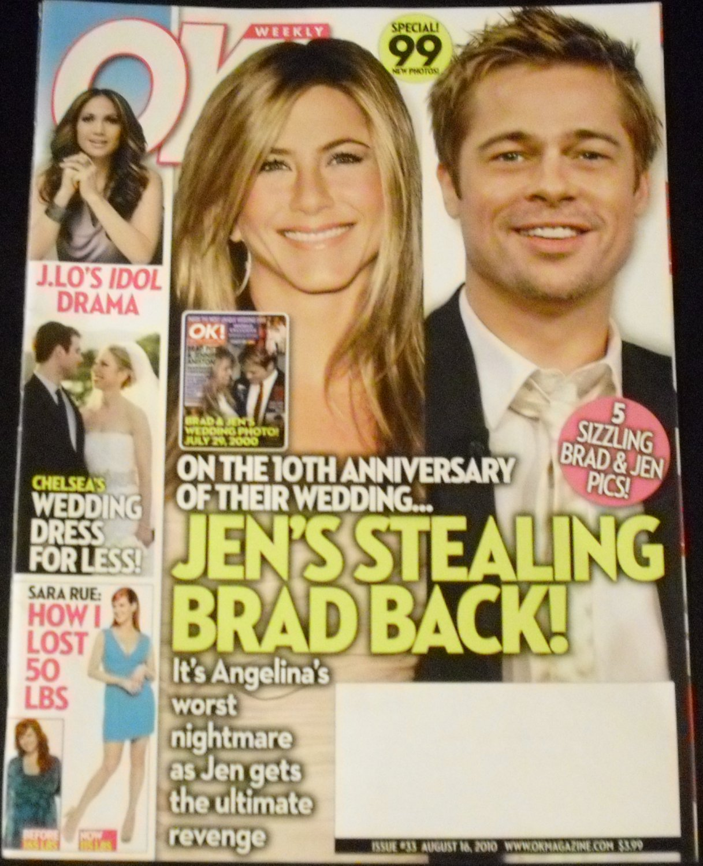 OK! Weekly Issue #33 August 16, 2010 Jen's Stealing Brad Back!