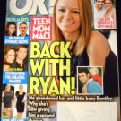 OK! Weekly MAGAZINE OCTOBER 17, 2010 ISSUE 42 BACK WITH RYAN