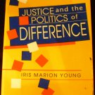 Justice and the Politics of Difference [Paperback 1990] Iris Marion Young (Author)