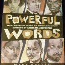 Powerful Words: More Than 200 Years Of...Writings By African-Americans [Hardcover 2004] Wade Hudson
