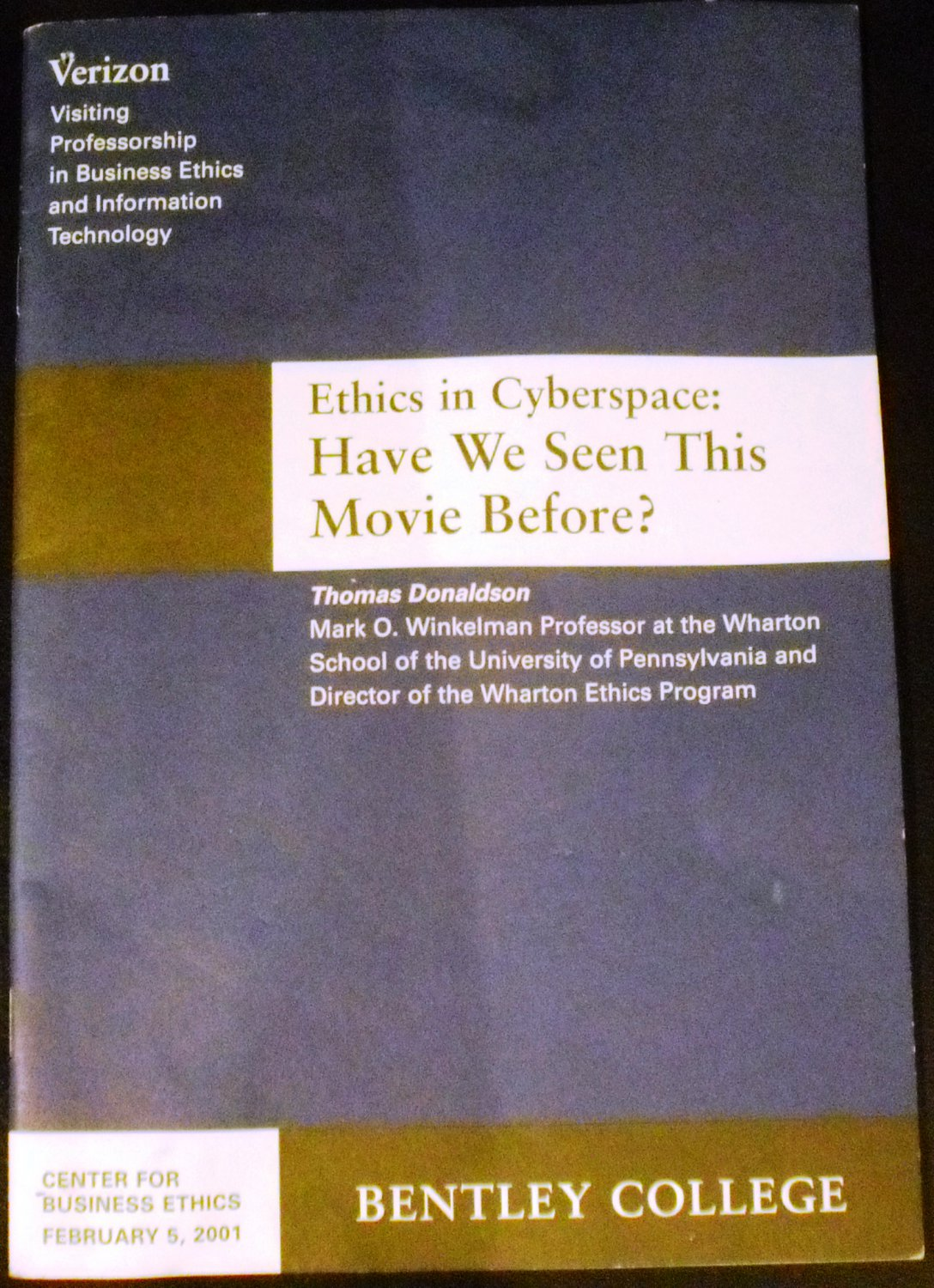 Ethics in Cyberspace: Have We Seen This Movie Before? by  Thomas Donaldson (Author)
