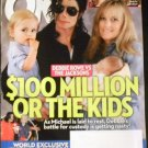 July 20, 2009, OK Weekly Magazine Michael Jackson $100 Million or The Kids