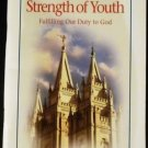 For the Strength of Youth (Fulfilling Our Duty to God)