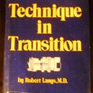 Technique in Transition (Classical Psychoanalysis & Its Applications) by Robert Langs (Jul 7, 1977)