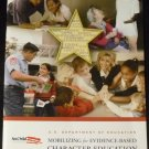 Mobilizing for Evidence-based Character Education, No Child Left Behind [2007 Paperback]