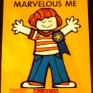 Marvelous Me (Values & Feelings) by Linda Schwartz (paperback 1979)