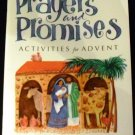 Prayers and Promises, Activities for Advent by Lois Scheer and Sally Beck (2001)