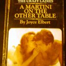 A Martini On The Other Table / Joyce Elbert -Signet T3796, 1963