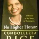 No Higher Honor : A Memoir of My Years in Washington by Condoleezza Rice (2011, Hardcover)