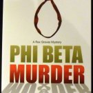 Phi Beta Murder (A Rex Graves Mystery) by C. S. Challinor (Mar 8, 2010)