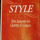 Style: Ten Lessons in Clarity and Grace by Joseph M. Williams (Jan 1994)