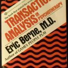 Transactional Analysis in Psychotherapy by Eric Berne M.d (1976 Paperback)