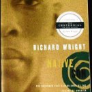 Native Son: The restored text established by the Library of America by Richard Wright (Aug 2005)