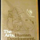 The Arts, human development, and education (1976)