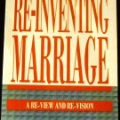 Re-Inventing Marriage: A Re-View and Re-Vision by Christopher L. Webber (Oct 1994)