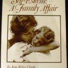 Self Esteem a Family Affair by Jean Illsley Clarke (Sep 1978)