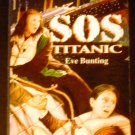 SOS Titanic by Eve Bunting (1997)