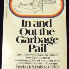 In and out the Garbage Pail by Frederick S. Perls (Dec 31, 1972)