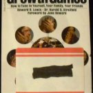 Growth games; how to tune in yourself, your family, your friends by Howard R. Lewis (1972)