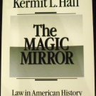 The Magic Mirror : Law in American History by Kermit L. Hall (1989, Paperback)