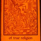 St. Augustine: Of True Religion (Gateway Edition) by Louis O. Mink ; Burleigh, J.H.S.(1959)