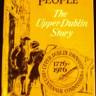 Yesterday's People; The Upper Dublin Story by Suzanne Hilton (1975)