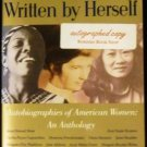 Written by Herself Autobiographies of American Women: an Anthology by Jill Conway (1992)