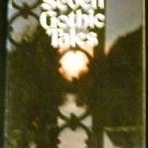 Seven Gothic tales by Isak Dinesen (1972, Paperback)